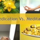 Medication Vs. Meditation (Medicine Vs. Psychotherapy)
