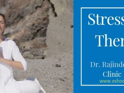 5 Minute Stress Relief Therapies  – Osho Clinic
